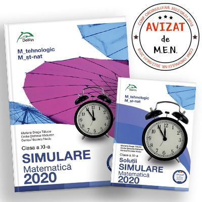 Simulare BACALAUREAT 2019 - clasa a XI-a - matematica M_tehnologic, M_st-nat - Ed. Delfin