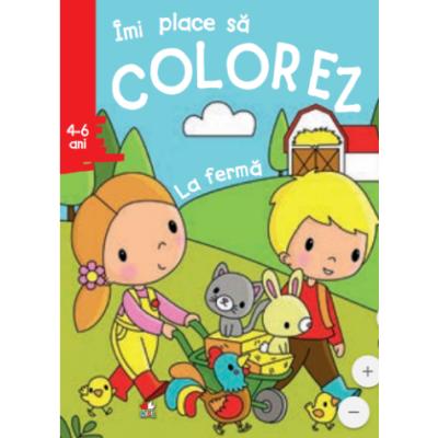 Imi place sa colorez. La ferma (4-6 ani)