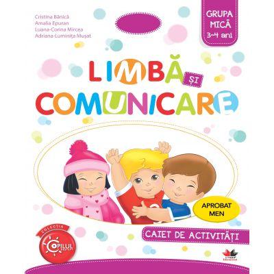 Imi place la gradinita. Limba si comunicare. Caiet de activitati. Grupa mica 3-4 ani - Cristina Banica
