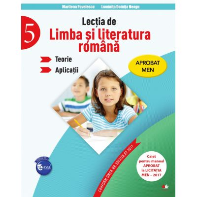 Lectia de limba si literatura romana. Teorie. Aplicatii. Clasa a-V-a - Marilena Pavelescu, Luminita Doinita Neagu
