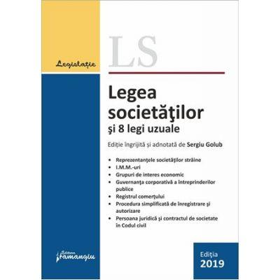 Legea societatilor si 8 legi uzuale. Actualizata 18 septembrie 2019 - Sergiu Golub