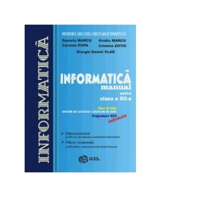 Manual informatica intensiv clasa a XII-a - Daniela Marcu, Ovidiu Marcu