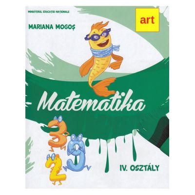Manual matematica. Clasa a IV-a. In limba maghiara. Matematika. IV. Osztaly - Mariana Mogos