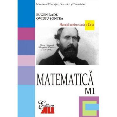 Matematica (M1). Manual pentru clasa a XII-a - Eugen Radu