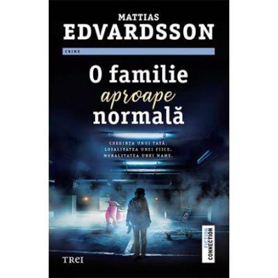 O familie aproape normala - Mattias Edvardsson
