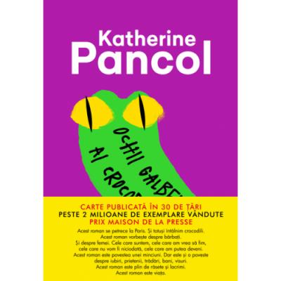 Ochii galbeni ai crocodililor - Katherine Pancol