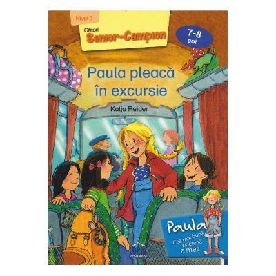 Paula pleaca in excursie - Katja Reider