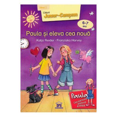 Paula si eleva cea noua - Katja Reider
