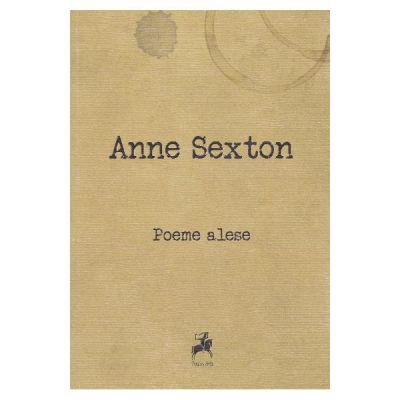 Poeme alese - Anne Sexton