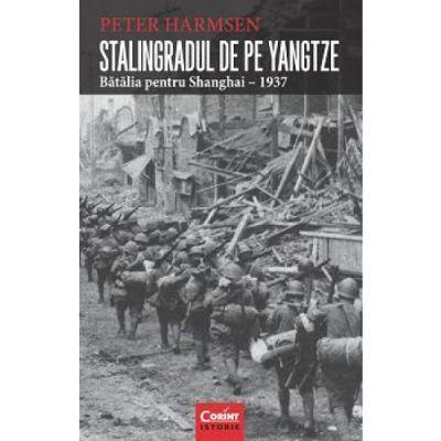 Stalingradul de pe Yangtze - Peter Harmsen