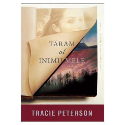 Taram al inimii mele - vol. 1. Seria Mostenitorii din Montana - Tracie Peterson