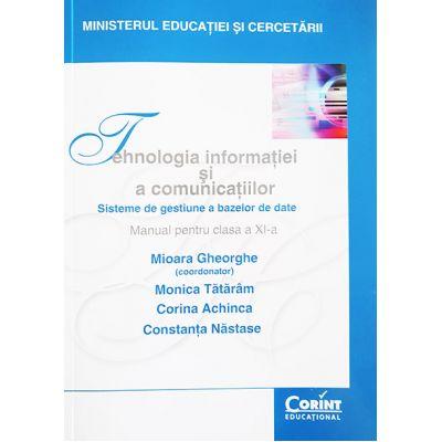 Tehnologia informatiei si a comunicatiilor. Manual pentru clasa a XI-a - Mioara Gheorghe