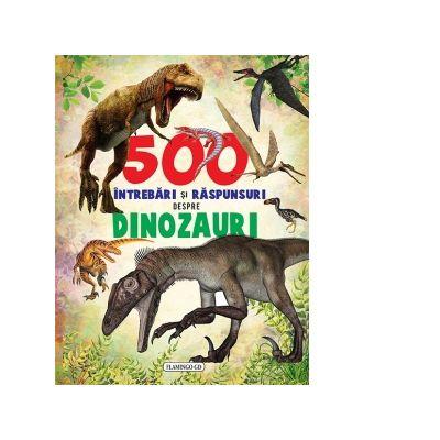 500 Intrebari Si Raspunsuri Despre Dinozauri 64025