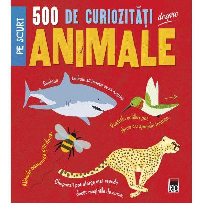 500 de curiozitati despre animale
