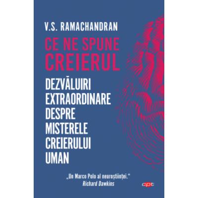 Ce ne spune creierul - V. S. Ramachandran