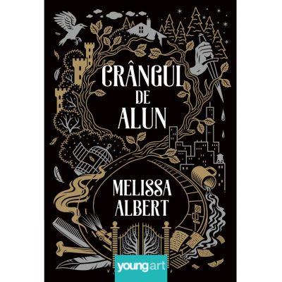 Crangul de Alun - Melissa Albert