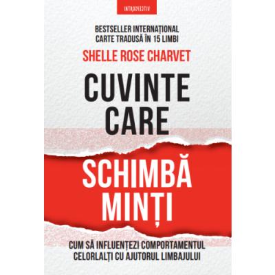 Cuvinte care schimba minti - Shelle Rose Charvet