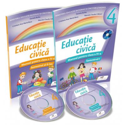 Educatie civica. Manual pentru clasa a-IV-a, semestrele I+II. Contine CD - Daniela Barbu, Cristiana Ana-Maria Boca