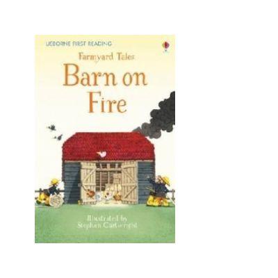 Farmyard Tales Barn on Fire - Heather Amery