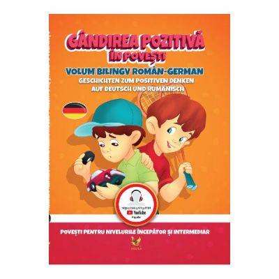 Gandirea pozitiva in povesti (roman-german)