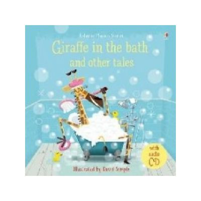 Giraffe in the Bath and Other Tales with CD - Lesley Sims