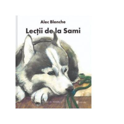 Lectii de la Sami - Alec Blenche