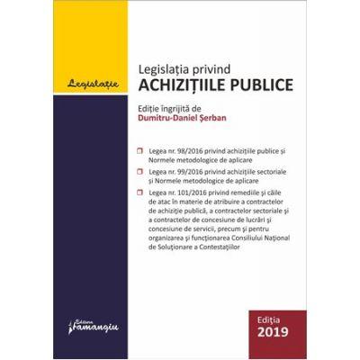 Legislatia privind achizitiile publice. Actualizata 24 septembrie 2019
