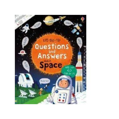 Lift-The-Flap Questions and Answers About Space - Katie Daynes