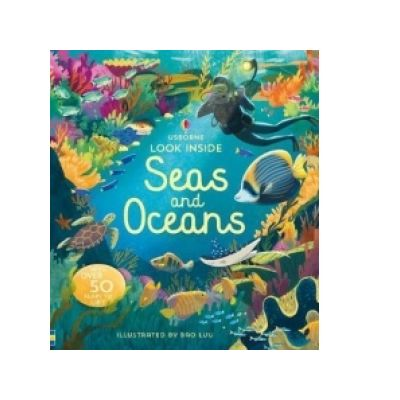Look Inside Seas and Oceans - Megan Cullis