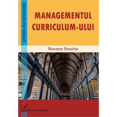 Managementul curriculum-ului - Roxana Enache