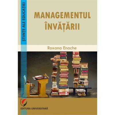 Managementul invatarii - Roxana Enache