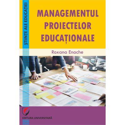 Managementul proiectelor educationale - Roxana Enache
