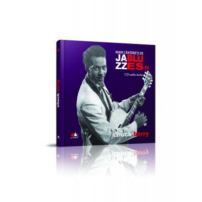 Mari cantareti de jazz si blues. Chuck Berry. Carte + CD audio