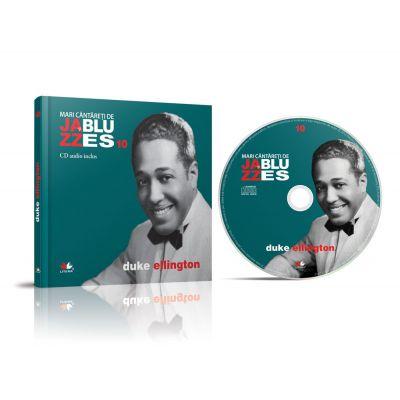 Mari cantareti de jazz si blues. Duke Ellington. Carte + CD audio