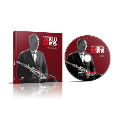 Mari cantareti de jazz si blues. John Coltrane. Carte + CD audio