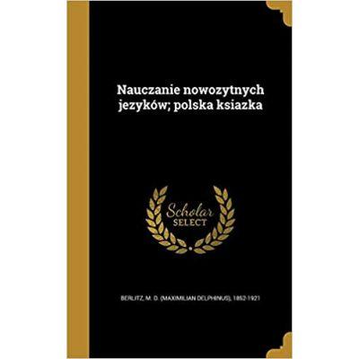 Nauczanie Nowozytnych Jezykow; Polska Ksiazka