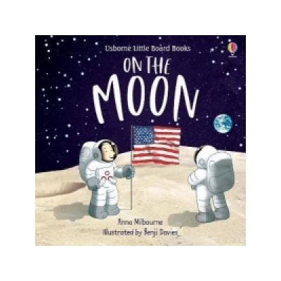 On the Moon - Anna Milbourne