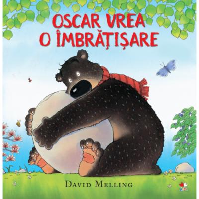 Oscar vrea o imbratisare - David Melling