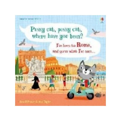 Pussy cat, pussy cat, where have you been? I've been to Rome - Russell Punter