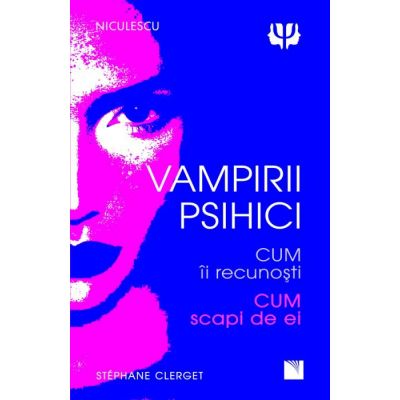 Vampirii psihici - Dr. Stephane Clerget