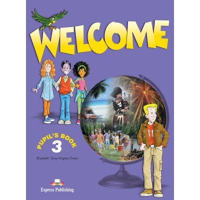 Welcome 3, Student's Book. Manual curs limba engleza - Elizabeth Gray