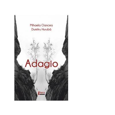 Adagio - Dumitru Huruba, Mihaela Oancea