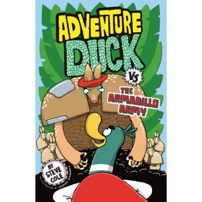 Adventure Duck vs the Armadillo Army - Steve Cole