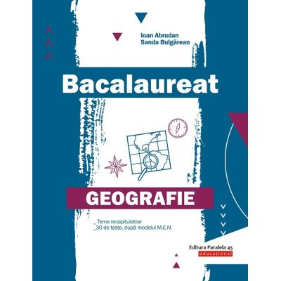 Bacalaureat Geografie 2020 - Ioan Abrudan, Sanda Bulgarean