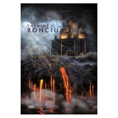 Castelul din infern - Yasmine I. Bonciu