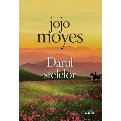 Darul stelelor - Jojo Moyes