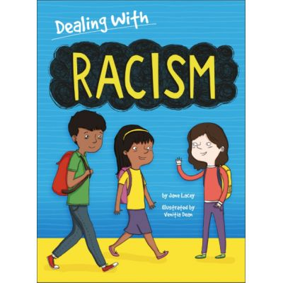 Dealing With...: Racism - Jane Lacey