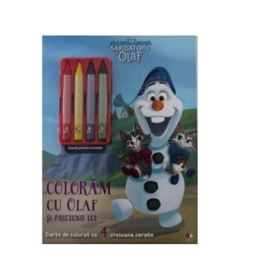 DISNEY. REGATUL DE GHEATA. SARBATORI CU OLAF. Coloram cu Olaf si prietenii lui. Contine 4 creioane cerate