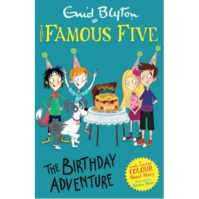 Famous Five Colour Short Stories: The Birthday Adventure - Enid Blyton