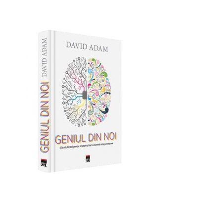 Geniul din noi - David Adam